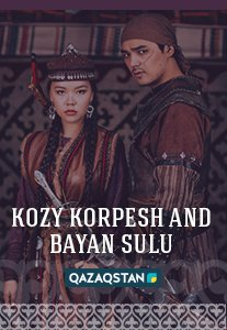 Kozy Korpesh And Bayan Sulu